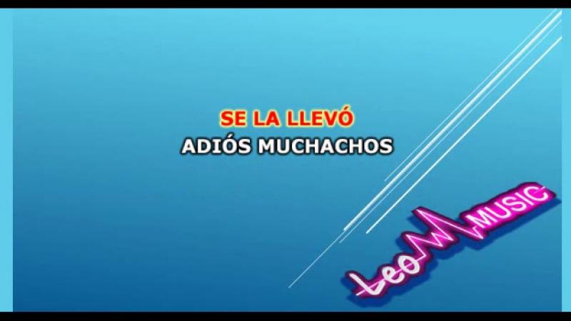 Tango - Adiós muchachos LM (karaoke)