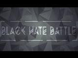 BLACK HATE BATTLE - St.Petra VS KRASOTKIN