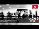 Polina Koshkarova - Waacking - Never Stop - Dance - David West  Ida Engberg - Abataka