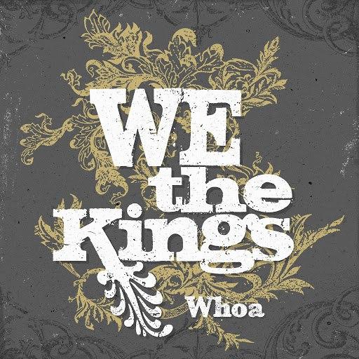 We The Kings альбом Whoa
