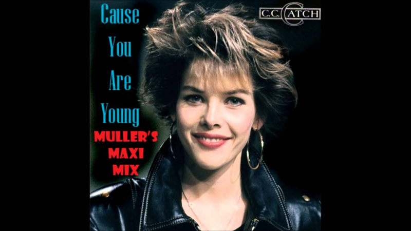 C.C.Catch - Cause You Are Young (1986) Maxi Version