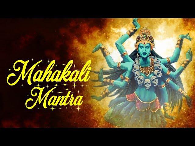 MAHAKALI MANTRA 108 TIMES | OM JAYANTI MANGALA KALI BHADRAKALI KAPALINI SONG - VERY POWERFUL MANTRA