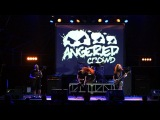 Angered Crowd - Your Feist (Live at