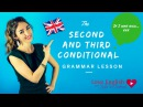 Learn English Grammar FAST: The Second and Third Conditional