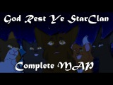 ♢God Rest Ye StarClan ~ Complete MAP♢