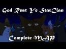 ♢God Rest Ye StarClan ~ Complete MAP♢