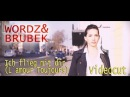 Wordz Brubek - Ich flieg mit dir (L´Amour Toujours) (Videocut Official Video)