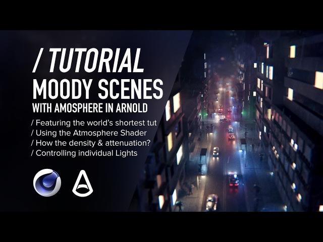 ( / ) C4D Arnold TUTORIAL - Moody Scenes using Atmosphere
