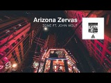 Arizona Zervas - Zone (ft. John Wolf) (Prod. Thomas Crager)