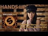KSHMR &amp Marnik - Bazaar (Greg Master Bootleg Mix)