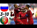 Russia vs Portugal 310 - All Goals &amp Extended Highlights RESUMEN &amp GOLES (Last 6 Matches) HD