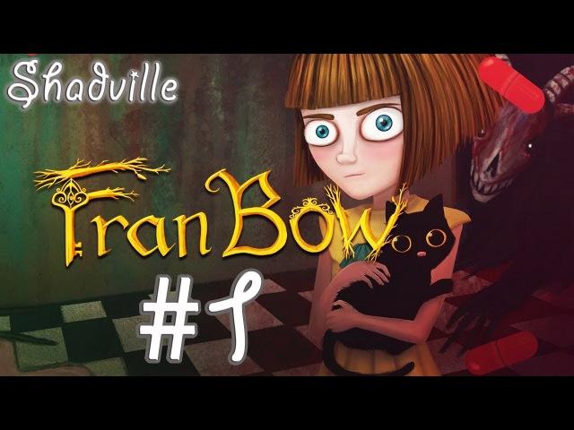 Fran Bow Прохождение игры 1: История Фрэн Боу. Глава 1