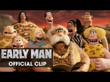 Early Man (2018 Movie) Official Clip Group - Eddie Redmayne, Tom Hiddleston, Maisie Williams