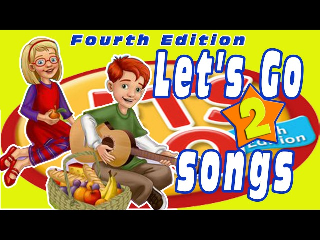 Let's Go 2: All Songs - Trọn bộ bài hát Let's go 2 - 4th edition