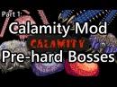 Terraria Modded Boss Speedkill Part 1 - Calamity Mod Pre-Hardmode Bosses Revengeance Mode
