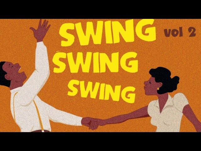 Swing Swing Swing! 2 - Best of Swing, Jazz Blues Suite