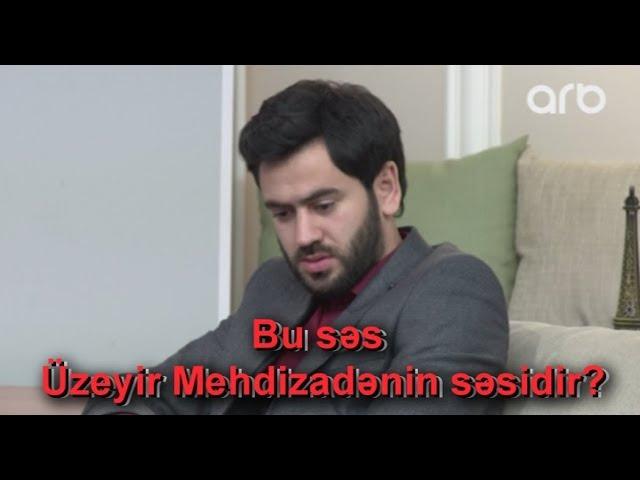 Elgiz Ekber Uzeyir Mehdizade bu ses sizin sesinizdir Arb Tv Seher Seher