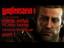 Wolfenstein 2: The New Colossus - Gameplay Walkthrough [1080p 60fps] - Part 1 - No Commentary