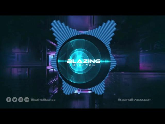 BlazinG - Over You