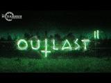 Outlast 2 - Trailer