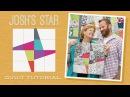 Make a Josh's Star Quilt with Jenny and Josh Doan