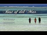 Best Of Del Mar - No.6 Zanzibar, Selected by DJ Maretimo, HD, 2014, Chillout Music