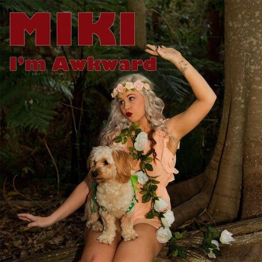 MIKI альбом I'm Awkward