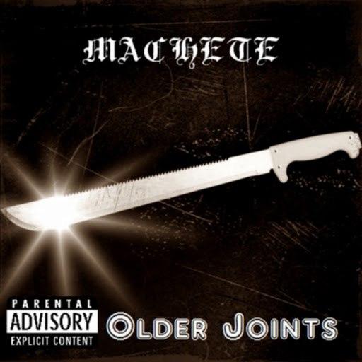 Machete альбом Older Joints