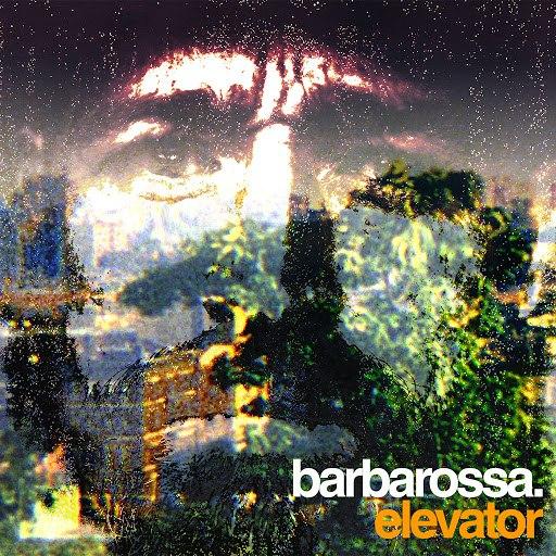 Barbarossa альбом Elevator