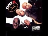 Onyx - raze it up