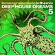 Разные исполнители - Deep House Dreams, Vol. 5