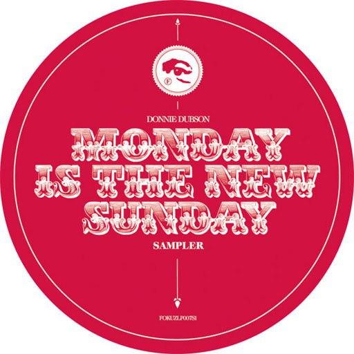 Donnie Dubson альбом Monday Is The New Sunday Album Sampler
