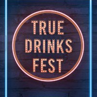 TRUE DRINKS FEST