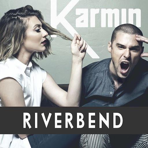 Karmin альбом Riverbend