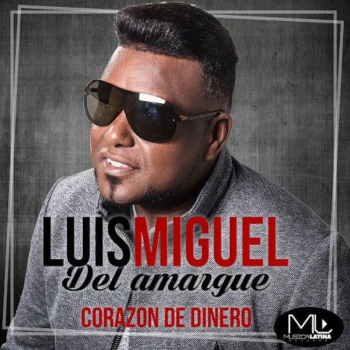 Luis Miguel Del Amargue альбом Corazón De Dinero