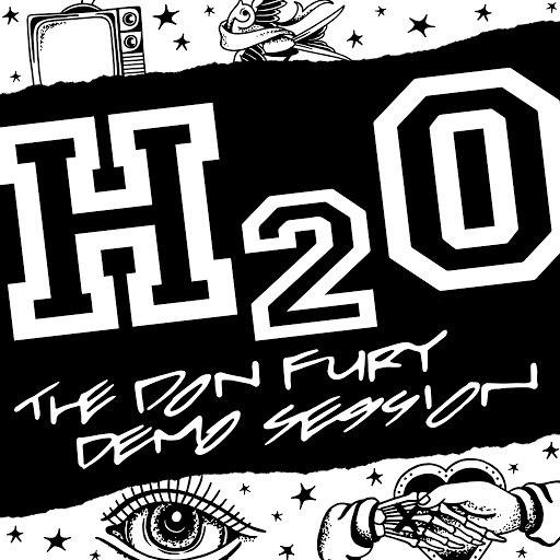 h2o альбом The Don Fury Demo Session