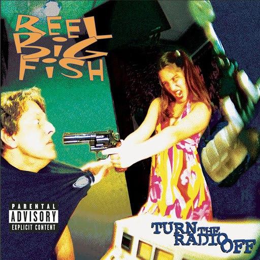 Reel Big Fish альбом Turn The Radio Off