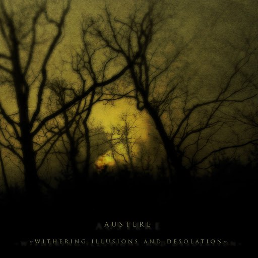 Austere альбом Withering Illusions and Desolation