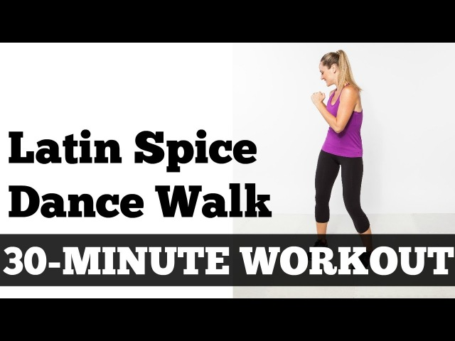 30-Minute Latin Spice Walk | Walking, Exercise, Fitness, Dance, Home Workout