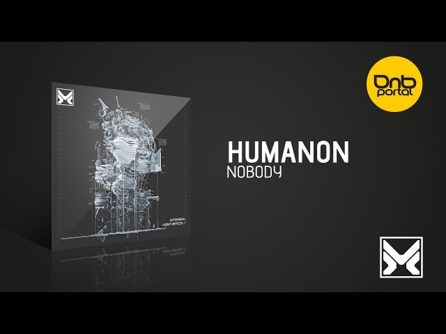 Humanon - Nobody [MethLab Recordings]