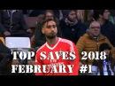 TOP SAVEs of the Week February 1 17 18 Ralf Fahrmann Gianluigi Donnarumma