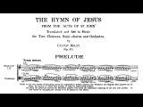 Gustav Holst - The Hymn of Jesus (1917)