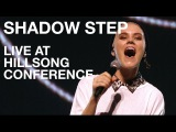 SHADOW STEP - Live at Hillsong Conference - Hillsong UNITED