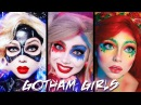 Gotham Girls MAKEUP Compilation - Harley Quinn, Poison Ivy, Catwoman!