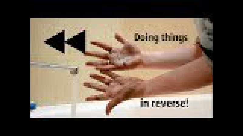 Doing things in REVERSE \\ Rewind the time back!