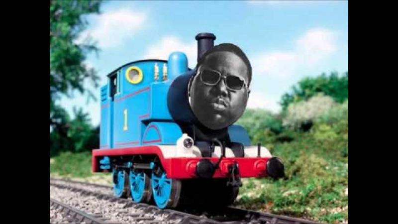 Biggie Smalls vs. Thomas the Tank Engine - Juicy