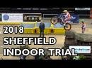 Sheffield Indoor Motorbike Trial 2018 - BEST BITS