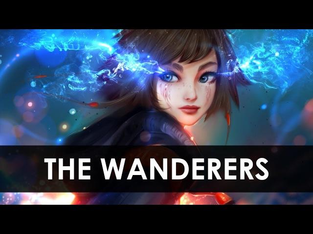 「Nightcore」The Wanderers
