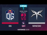 OG vs Mineski RU #3 (bo3) ESL One Katowice 2018 Major Group A 21.02.2018