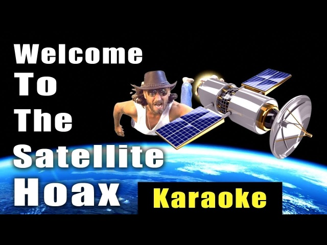 Welcome to the Satellite Hoax - Karaoke Version